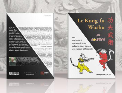 Le Kung-Fu Wushu en souriant – Réédition